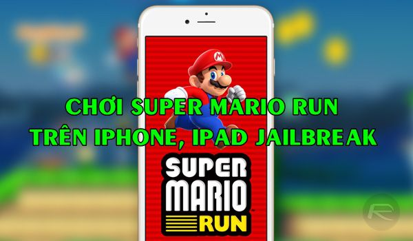huong-dan-cach-choi-super-mario-run-tren-iphone-ipad-da-jailbreak 1